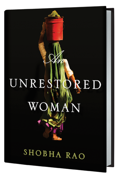 An Unrestored Woman by Shobha Rao